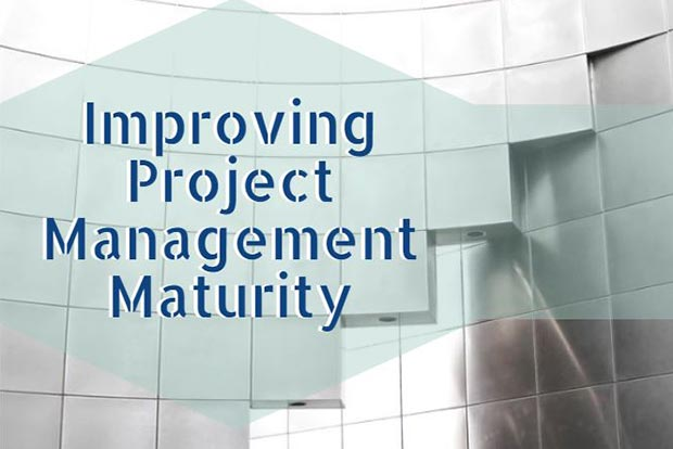 How To Improve Project Management Maturity