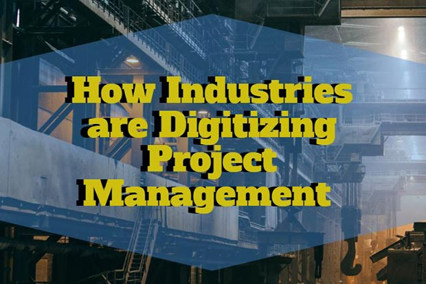 How Major Industries Are Digitizing Project Management