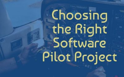 How To Choose the Right Pilot Project for New Software