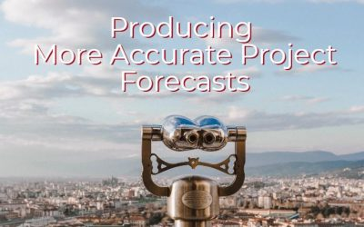 How to Create More Accurate Project Forecasts