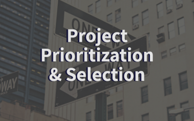 Project Prioritization: Choosing the Right Projects for Your Portfolio