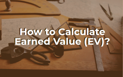 How to Calculate Earned Value (EV)?