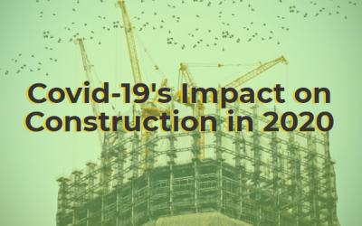 How Covid-19 Has Impacted Construction in 2020