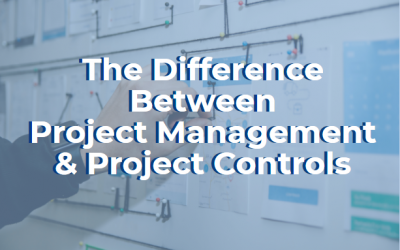 The Difference Between Project Management & Project Controls