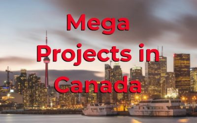 Mega Projects in Canada