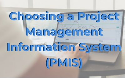 PMIS Overview: A Guide to Choosing a Project Management Information System